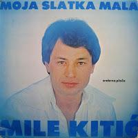 Mile Kitic -Diskografija Mile_Kitic_1982_LP_prednja