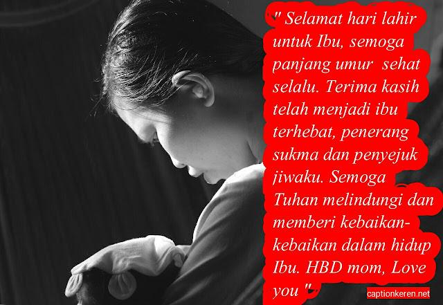 caption keren ucapan hari lahir untuk ibu terbaik & berkesan