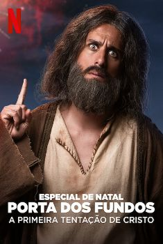 Especial de Natal Porta dos Fundos: A Primeira Tentação de Cristo Torrent – WEB-DL 1080p Nacional<