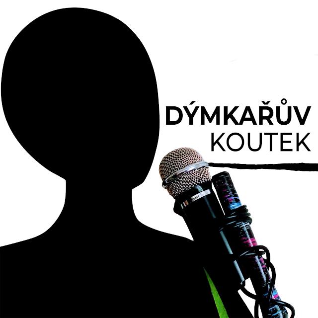 podcast Dýmkařův koutek