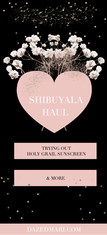 S Japan House Haul && Shibuyala Haul