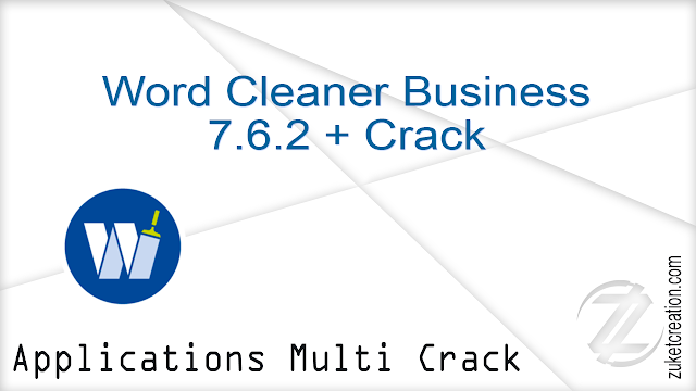 Word Cleaner Business 7.6.2 + Crack  |  23 MB