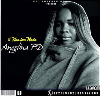 Angelina PD - Não Tens Nada (Afro House)