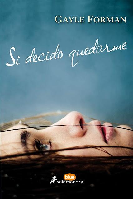 Si decido quedarme | Si decido quedarme #1 | Gayle Forman