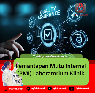 Pemantapan Mutu Internal PMI Laboratorium Klinik