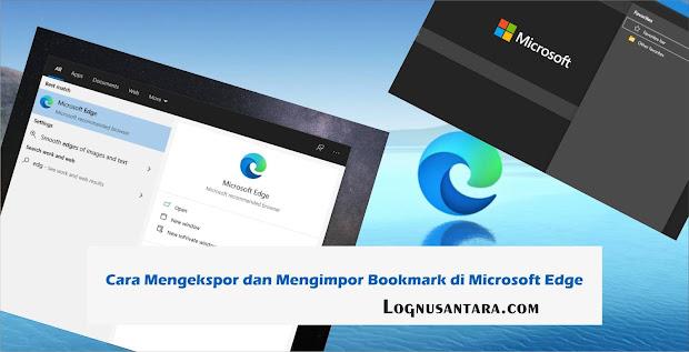 Cara Mengekspor dan Mengimpor Bookmark di Microsoft Edge