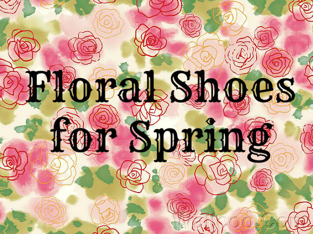 Floral Shoes for Spring