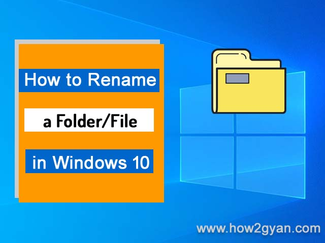 How to Rename a folder in Windows 10