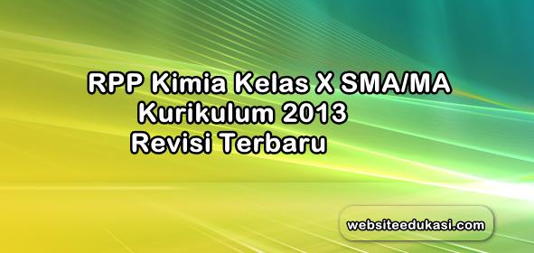 Rpp Kimia Kelas 10 Kurikulum 2013 Revisi 2019 Websiteedukasi Com