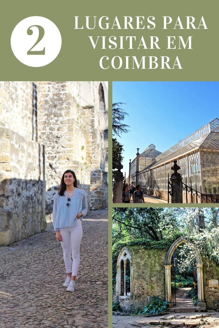 Dois lugares que têm mesmo de visitar em Coimbra!