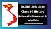 NCERT Solutions for Class 10 History Nationalist Movement in Indo-China