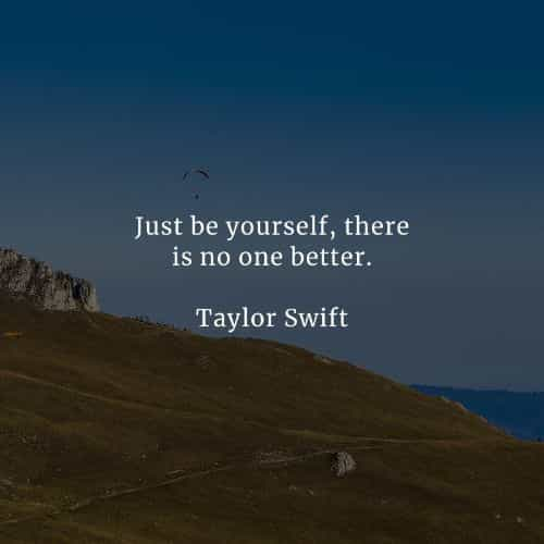 Be yourself quotes that will positively inspire you