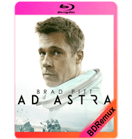 AD ASTRA: HACIA LAS ESTRELLAS (2019) BDREMUX 1080P MKV ESPAÑOL LATINO