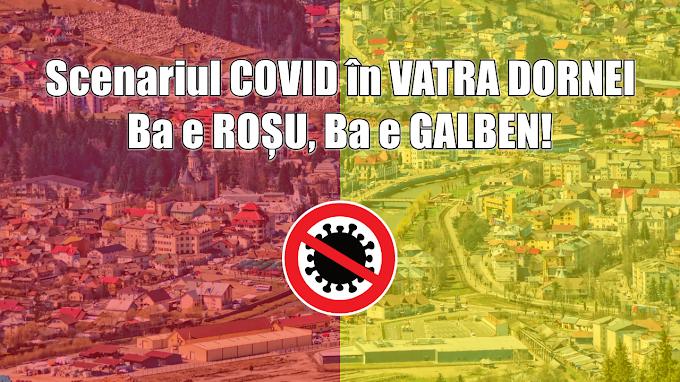 Scenariul incidenței COVID în Vatra Dornei: Sâmbătă era GALBEN, marți s-a anunțat ROȘU, azi devine din nou GALBEN