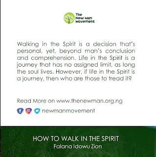 Walking in the Spirit, Falana Idowu Zion