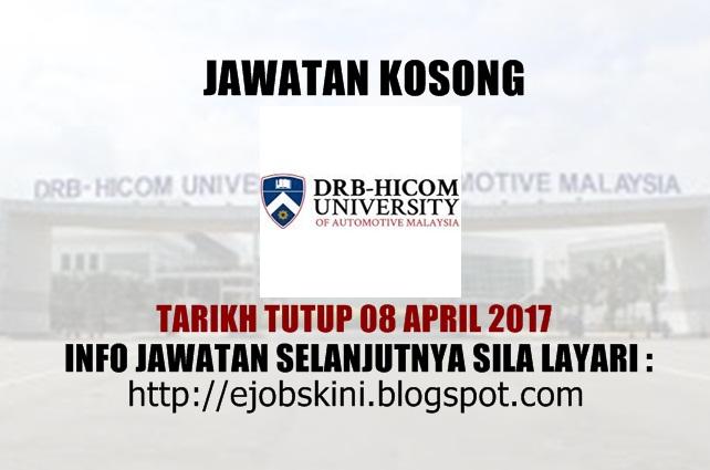 Jawatan Kosong DRB-HICOM University of Automotive Malaysia April  2017