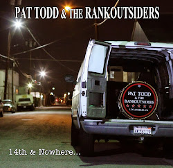 "PAT TODD & THE RANKOUTSIDERS: ""14th & Nowhere..."""
