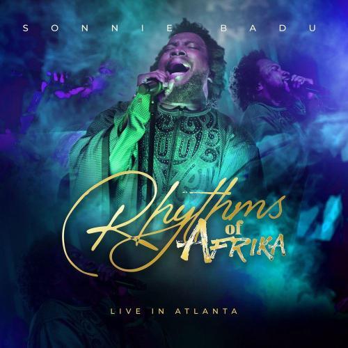 Album: Sonnie Badu – Rhythms Of Africa (Live In Atlanta)