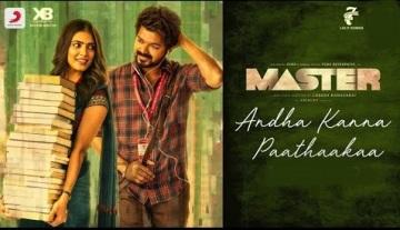 Andha Kanna Paathaakka Lyrics - Master