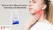 How to Cure Thyroid cancer naturally and effectively With Sorafenat 200mg (Sorafenib)