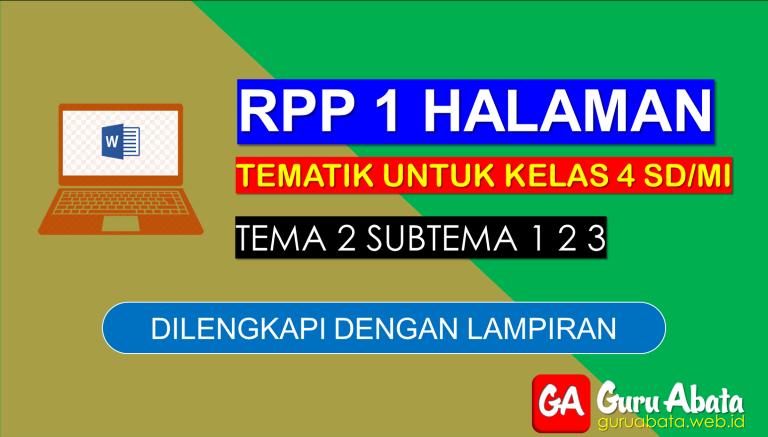 Contoh RPP 1 Lembar Kelas 4 Tema 2 Disertai Dengan Lampiran
