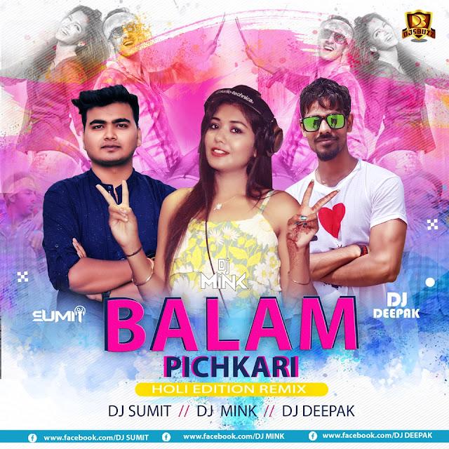 Balam Pichkari (Holi Edition Remix) – DJ Sumit x DJ Mink x DJ Deepak