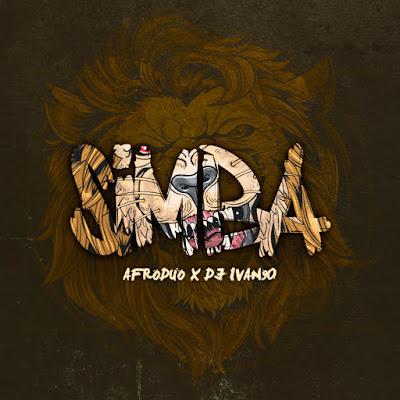 Afroduo x Dj Ivan90 - Simba (Original Mix) [2K19]