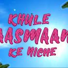 Khule AAsman Ke Niche webseries  & More