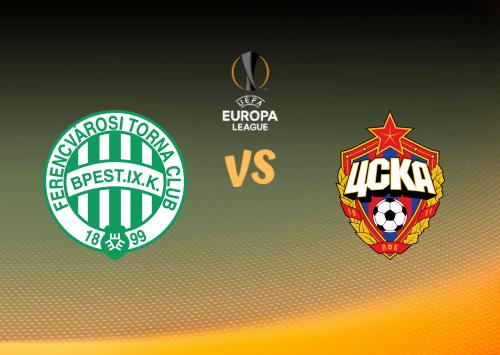 Ferencváros vs CSKA Moscú  Resumen
