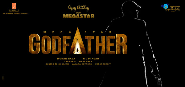 Telugu movie Godfather 2022 wiki, full star-cast, Release date, budget, cost, Actor, actress, Song name, photo, poster, trailer, wallpaper