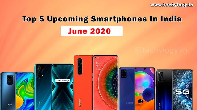 Top 5 Upcoming smartphones In India