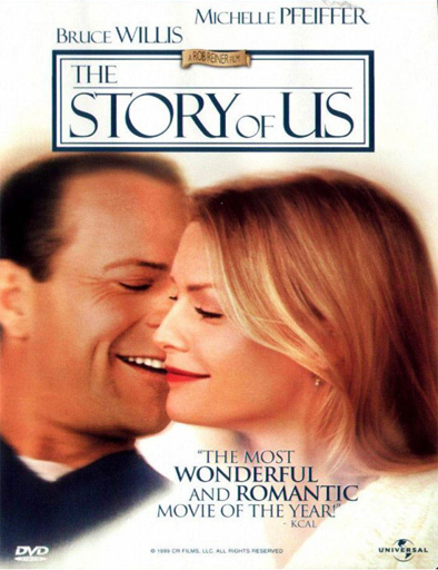 Ver Nuestro amor (The Story of Us) (1999) Online