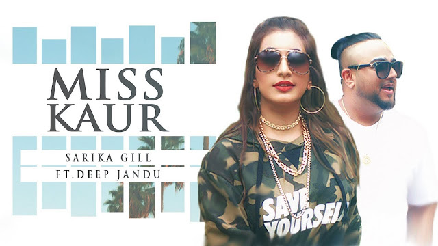 Miss Kaur Lyrics: A latest punjabi song in the voice of Sarika Gill, composed & rap by Deep Jandu while lyrics is penned by Vikk Rana.
