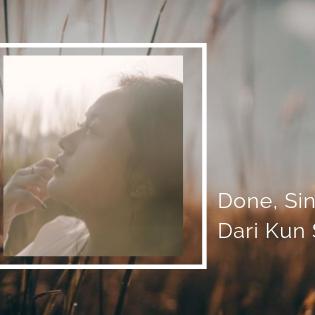 Done, Single Terbaru Dari Kun Saraswati