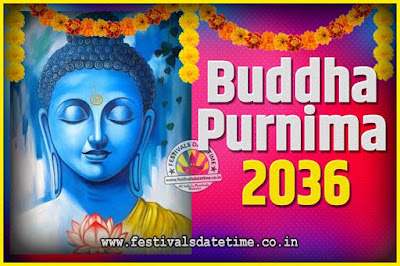 2036 Buddha Purnima Date and Time, 2036 Buddha Purnima Calendar