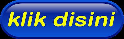 http://1.bp.blogspot.com/-WVI_g6k4nZQ/UDJqRFIXR4I/AAAAAAAAArA/VIy8uJNtWkY/s1600/tombol+biru+-+klik+disini.png