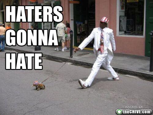 [Imagem: haters-gonna-hate20.jpg]