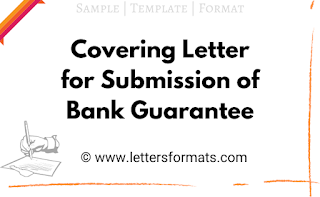 Covering Letter for Submission of Bank Guarantee (Sample)