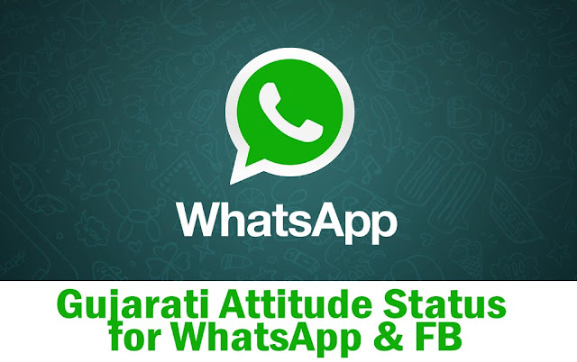 Gujarati Attitude Status for WhatsApp & FB