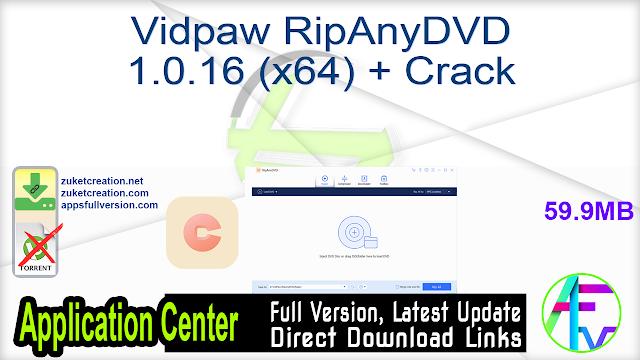 Vidpaw RipAnyDVD 1.0.16 (x64) + Crack