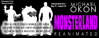 #Interview & #Excerpt - Monsterland Reanimated by Michael Okon
