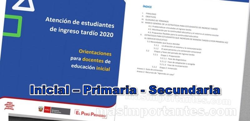 Orientaciones para atención a estudiantes de ingreso tardío 2020 | MINEDU