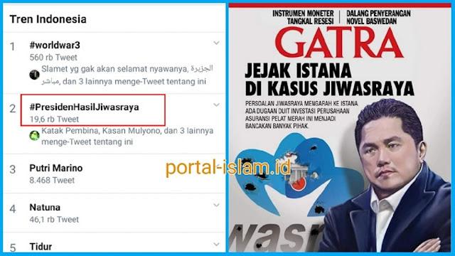WOW! Ramai Tagar #PresidenHasilJiwasraya Jadi Trending Topik