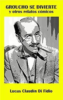 Groucho se divierte y otros relatos cómicos