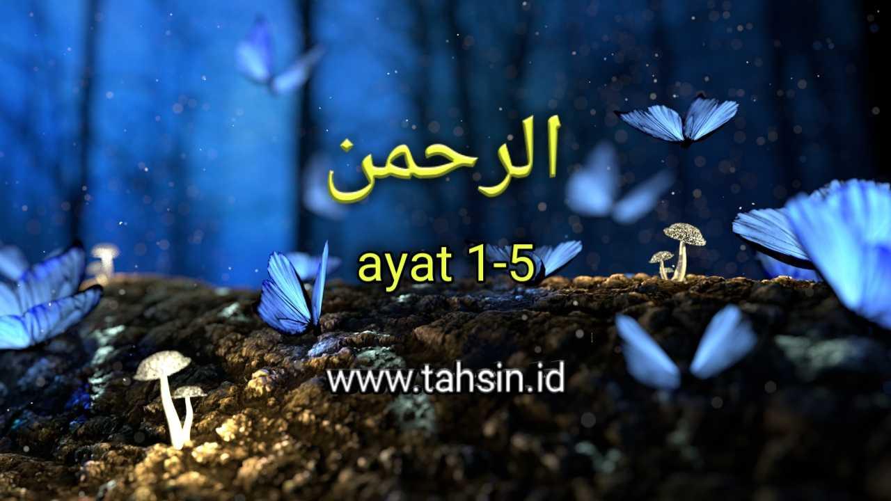 tajwid surat ar rahman ayat 1-5