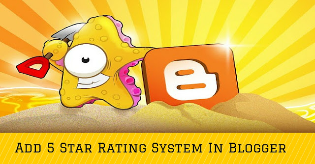 Post rating system for blogger, star rating for web