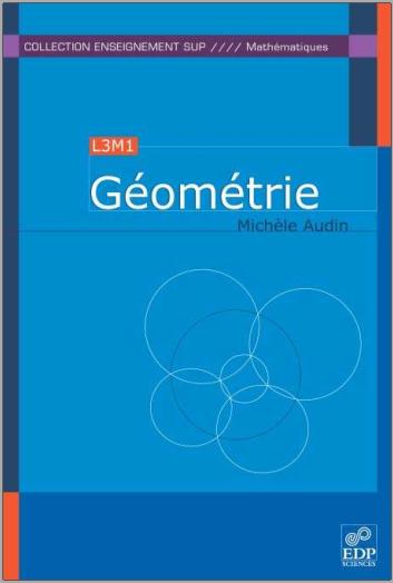Livre : Géométrie - Michèle Audin EDP Sciences, 2006 PDF