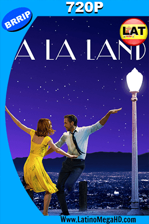 La La Land (2016) Latino HD 720p ()