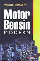 Judul Buku : MOTOR BENSIN MODERN