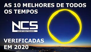 NCS TOP 10 DE TODOS OS TEMPOS (VERIFICADAS EM 2020) - CELSO RODRIGO BRANICIO